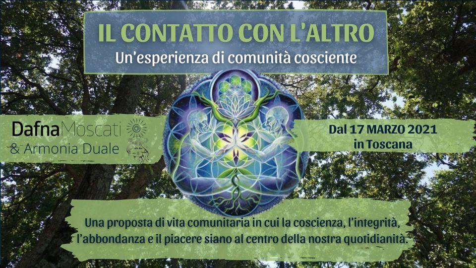 Il contatto con l'Altro - Un'esperienza di comunità cosciente